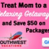 Exclusive Mother's Day Sale at Southwest Vacations